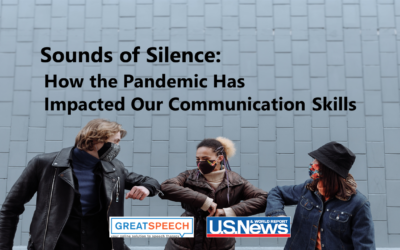 Sounds of Silence: How the Pandemic Has Impacted Our Communication Skills